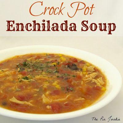 Crock Pot Enchilada Soup | Salad & Soup Recipes | Pinterest