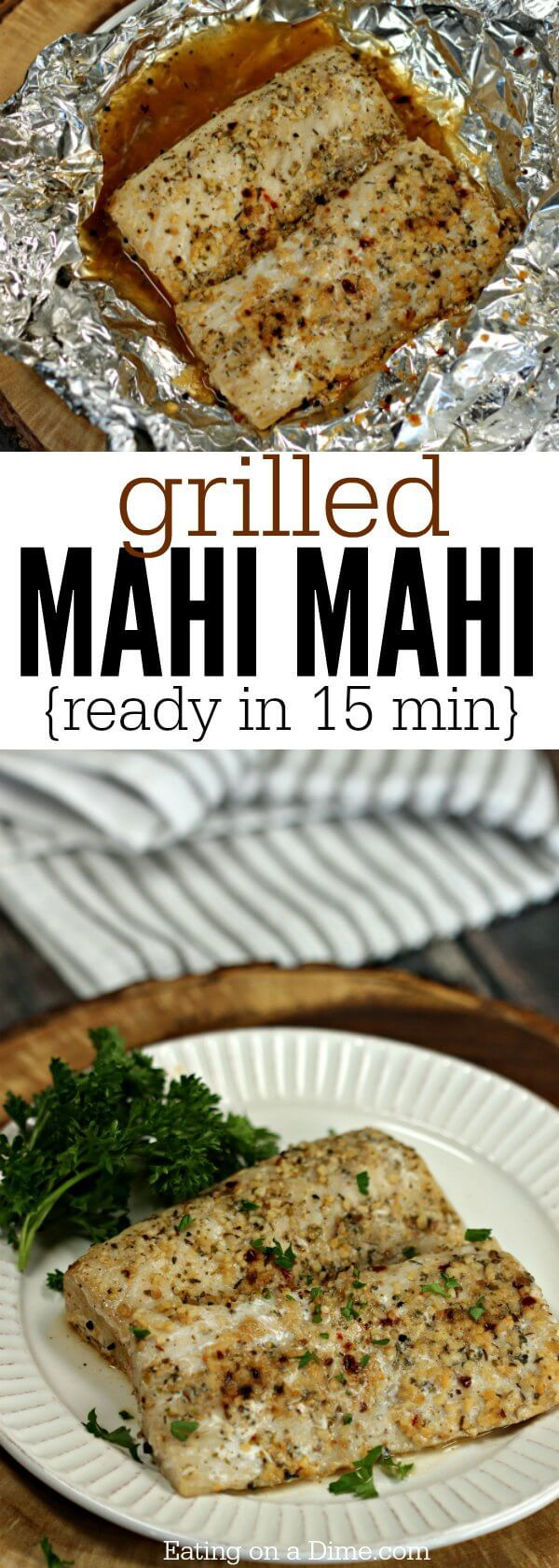 You will love this simple Mahi Mahi recipe! Dinner comes together quickly when you make Grilled Mahi Mahi recipe! In less time it takes to get take out, this fish will be ready! It's packed with garlic and herb seasoning! Yum!