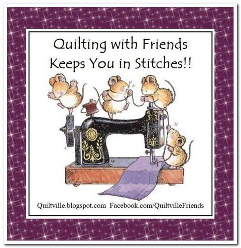 Quilting With Friends Keeps You in Stitches!!! <3