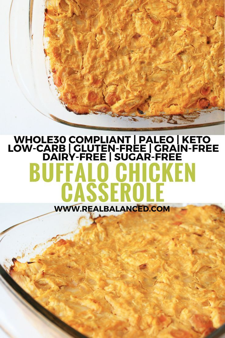 Buffalo Chicken Casserole: Whole30 compliant, paleo, keto, low-carb, gluten-free, grain-free, dairy-free, sugar-free, and macro friendly!