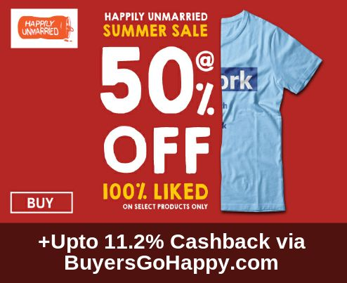 Flat 50% off on Summer sale at ‪#‎Happily‬ ‪#‎Unmarried‬  +Upto 11.2% Cashback via BuyersGoHappy.com https://goo.gl/934EV4