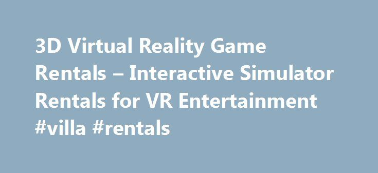 "3D Virtual Reality Game Rentals – Interactive Simulator Rentals for VR Entertainment #villa #rentals http://rentals.remmont.com/3d-virtual-reality-game-rentals-interactive-simulator-rentals-for-vr-entertainment-villa-rentals/  #online game rental # Our Golf Simulator was featured on NBC Today with LPGA champ Cristie Kerr! Check out the video below: Amusitronix featured on NBC s ""Law Order SVU Click Here See Amusitronix on ABCs ""The View"" Click Here Houston Space Center Visitors Click Here…"