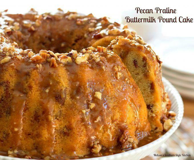 Pecan Praline Buttermilk Pound Cake Melissassouthernstylekitchen Com Buttermilk Pound Cake Pecan Praline Cake Pecan Praline Buttermilk Pound Cake