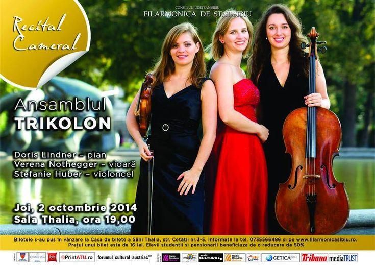 """Recital cameral, susținut de Ansamblul Trikolon, joi, 2 octombrie, la Sala Thalia. Ansamblul """"Trikolon"""" a fost fondat anul trecut în Viena și este format din Verena Nothegger (violină), Stefanie Huber (violoncel) și Doris Lindner (pian). Doris Lindner și Verena Nothegger au studiat împreună la Universitatea Particulară Anton Bruckner din Linz, Viena, interpretând atât muzică clasică…"""