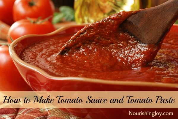 How to Make Tomato Sauce (and Tomato Paste) - Nourishing Joy