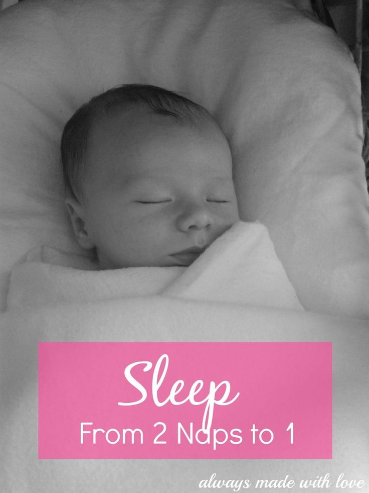 Sleep - From 2 Naps To 1 - Always Made With Love