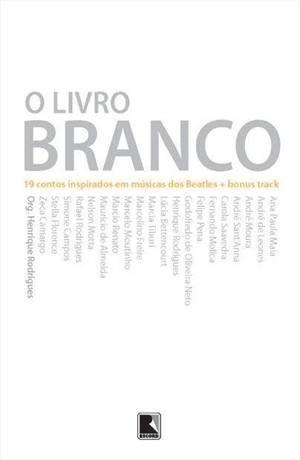 O livro branco (Vários autores) -  http://j.mp/11SeIIt