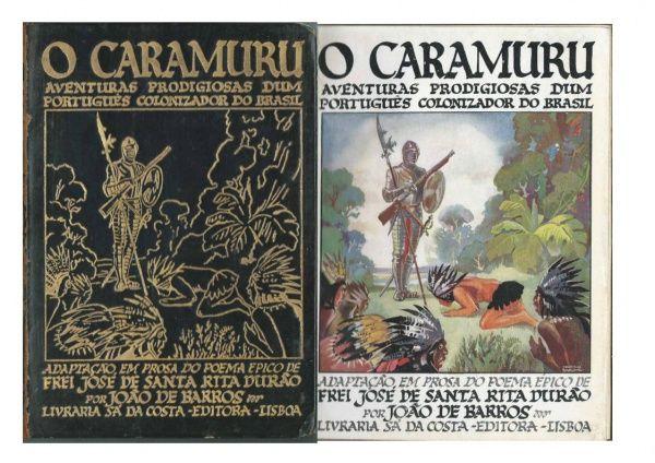 Caramuru - Durão, Frei José de Santa Rita ( adaptação de João de Barros )