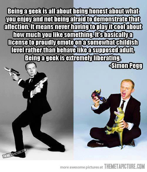 Simon Pegg is dead on balls accurate