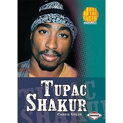 An introduction to the life and career of the rap artist Tupac Shakur. See if it is available: http://www.library.cbhs.school.nz/oliver/libraryHome.do