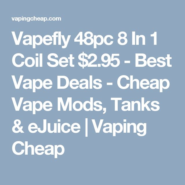 Vapefly 48pc 8 In 1 Coil Set $2.95 - Best Vape Deals - Cheap Vape Mods, Tanks & eJuice | Vaping Cheap