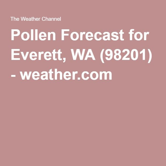 Pollen Forecast for Everett, WA (98201) - weather.com