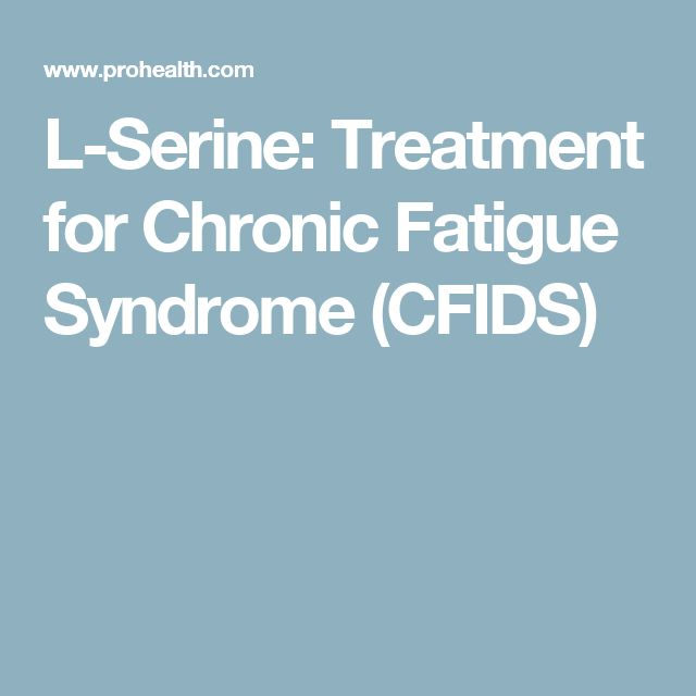 L-Serine: Treatment for Chronic Fatigue Syndrome (CFIDS)