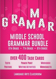 OVER 400 task cards, with activities, worksheets, tests, power point, and packet. The ultimate middle school grammar bundle covers active/ passive voice, moods in verbs, pronouns, subject verb agreement, and MORE.