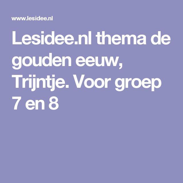 Lesidee.nl thema de gouden eeuw, Trijntje. Voor groep 7 en 8