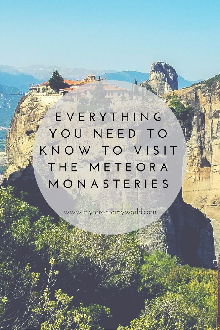 Everything You Need To Know Before Visiting the Meteora Monasteries in Greece