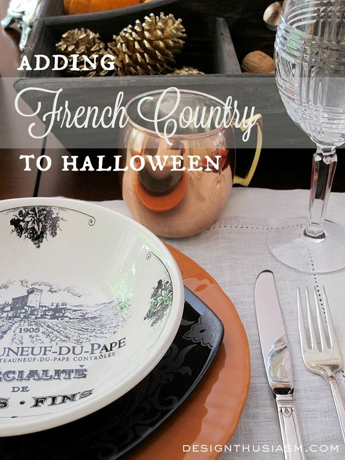 Did you ever feel like you wanted to add a little elegance to Halloween? Here's some inspiration for a FRENCH COUNTRY HALLOWEEN. | Designthusiasm.com #homedecor #frenchcountry