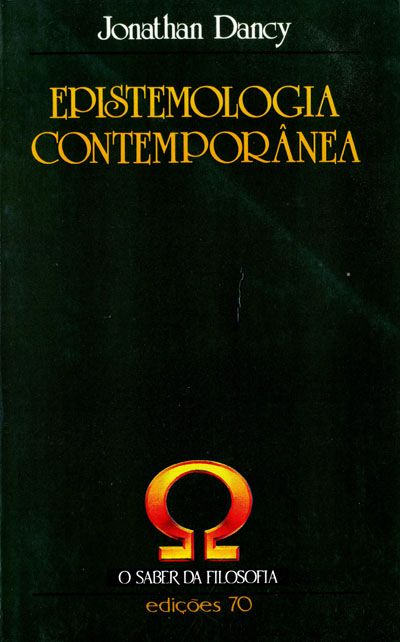 Epistemología | EPISTEMOLOGIA CONTEMPORANEA , DANCY, JONATHAN. Compre livros na Fnac ...