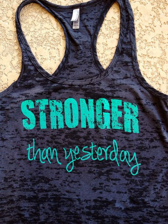 Sronger Than Yesterday. Womens Workout Tank by TwinHeartsApparel