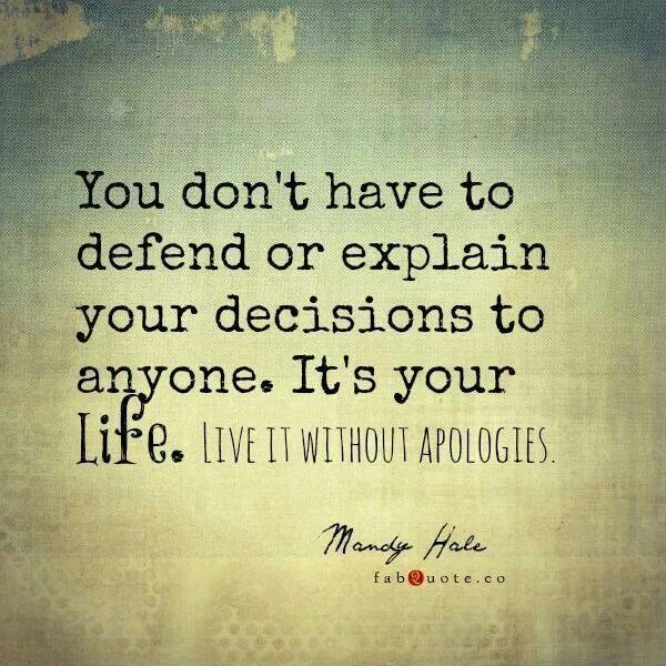 Live Your Life Crazy Quotes: Apologies Quotes