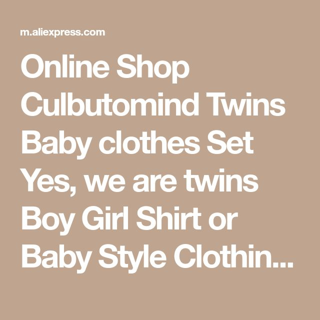 Online Shop Culbutomind Twins Baby clothes Set Yes, we are twins Boy Girl Shirt or Baby Style Clothing Bodysuit twin Baby Clothing | Aliexpress Mobile