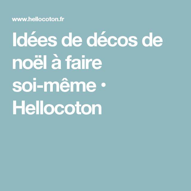 Idées de décos de noël à faire soi-même • Hellocoton
