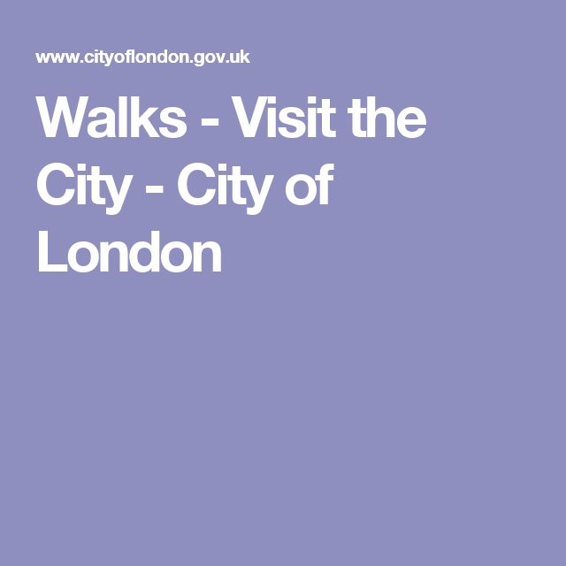 Walks - Visit the City - City of London