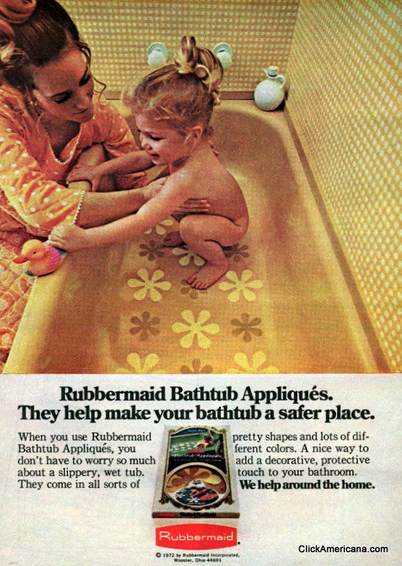 rubbermaid-bathtub-appliques-1972.  I hated these things.  They were scratchy when you were in the tub.