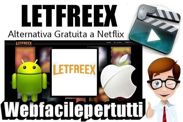 (Letfreex) Alternativa Gratuita a Netflix Per Guardare Film e Serie TV in Streaming Gratis Su Android e iOS #letfreex #app #streaming