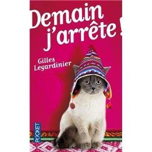 Demain jarrête ! Gilles Legardinier Xx 2/5 xX