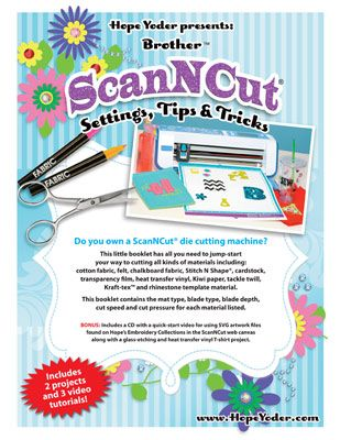 New Brother ScnNCut Settings Tips & Tricks with 2 Video Tutorial Project PLUS SVG Video Tutorial for using Designs By Hope Yoder, Inc embroidery collections with SVG files in the web canvas.