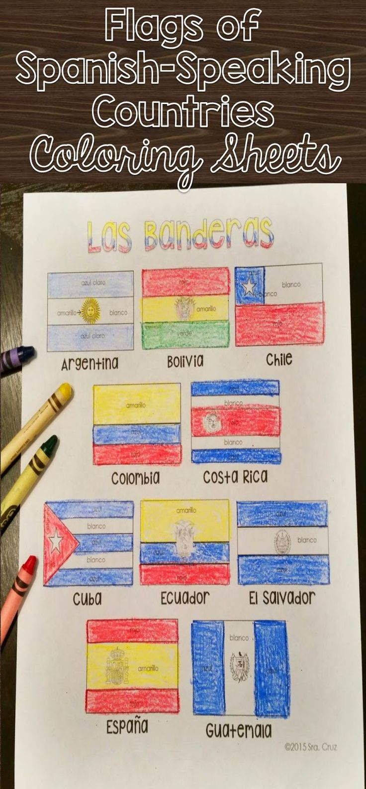 Flags of Spanish-Speaking Countries Coloring Sheets  These coloring pages practice Spanish colors using 20 flags of Spanish-speaking countries. Line versions of each flag have the color in Spanish for each section of the flag (rojo, blanco, azul, etc.)