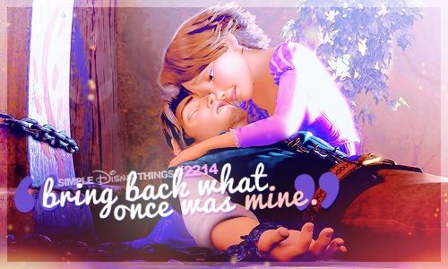Tangled- movie quote