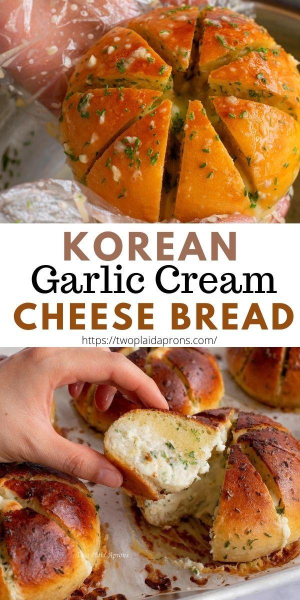 Korean Cream Cheese Garlic Bread Two Plaid Aprons Recipe In 2020 Savoury Food Garlic Cheese Bread Garlic Bread