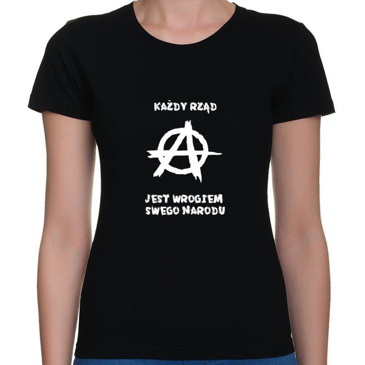 Koszulka damska KAŻDY RZĄD JEST WROGIEM SWEGO NARODU