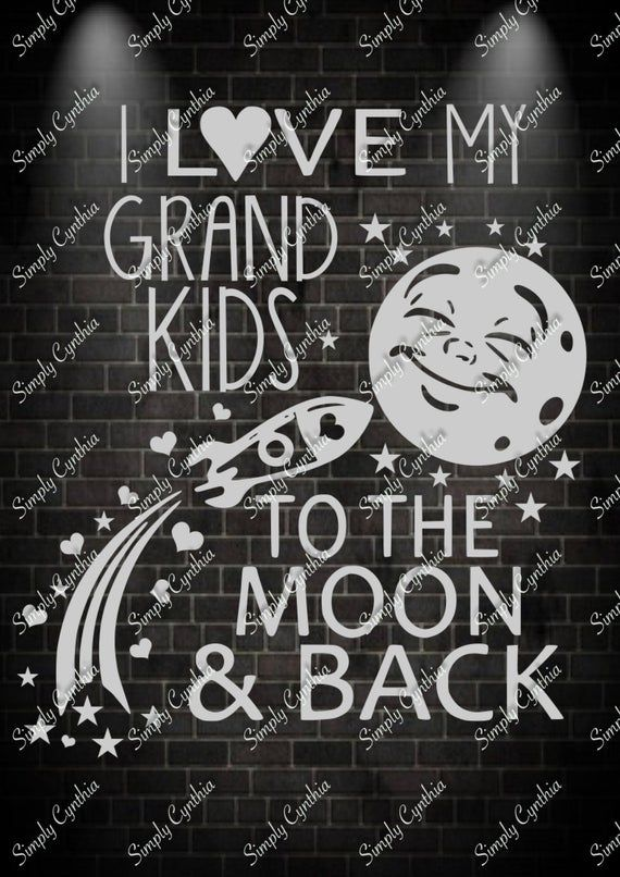 Download I Love My Grandkids To The Moon And Back SVG | My love ...