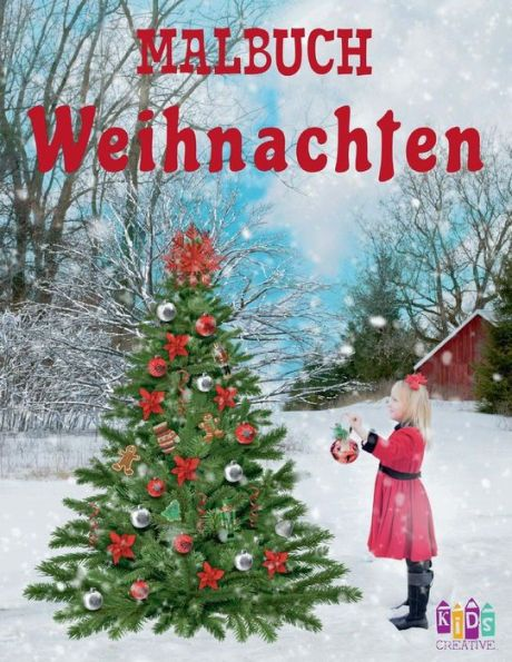 ? Weihnachten Malbuch 6 Jahre Malbuch 6 Jährige): ? Christmas Coloring Book Toddlers ? Coloring Book