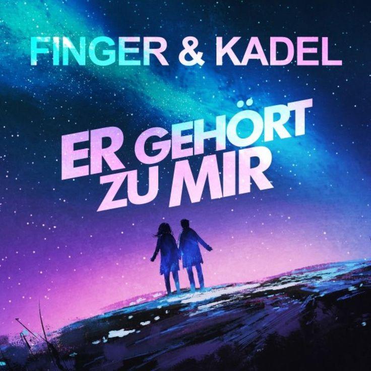 Er gehört zu mir by Finger & Kadel