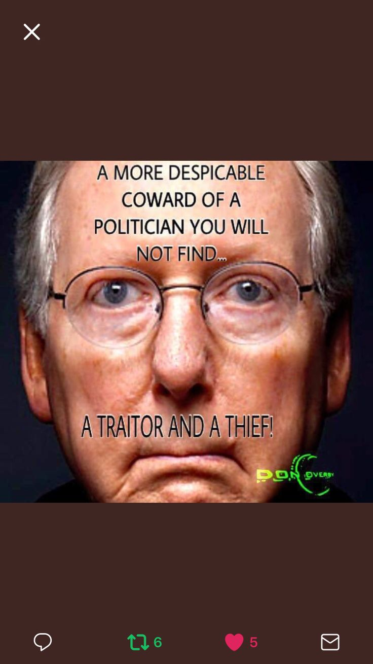 McConnell is a traitor.