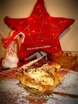 How To Meet My Kitchen: Χριστουγεννιάτικη πουτίγκα με panettone