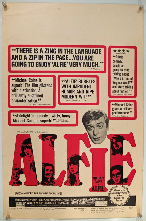This one like one of them Woody Allen films maybe a tad better. Micheal Caine and his trademark Cockney are pleasing to watch and women are just o-so-charming. Alfie ('66)