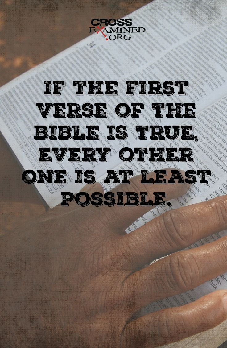 """Is the Jesus story believable? """"In the beginning, God created the heavens and the earth."""" Genesis 1:1"""