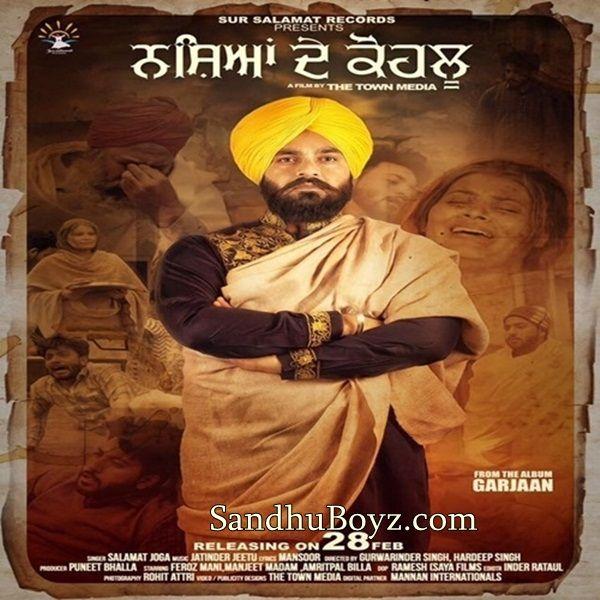 Nashyan De Kohlu Salamat JogaPunjabi mp3 song Download From sandhuboyz. Listen 2017 latest new punjabi single tracks music & ringtones with excellent quality.
