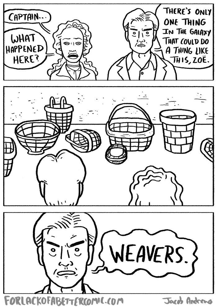 Weavers. - Firefly