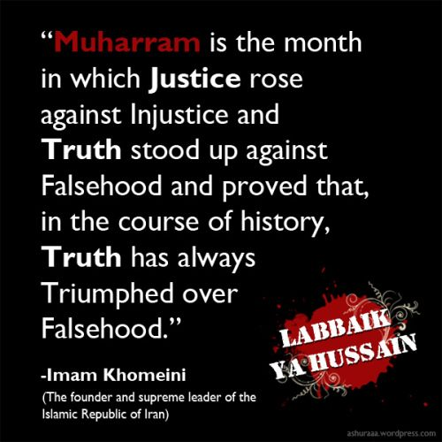 What is Muharram-Quote by Imam Khomeini, the founder of Islamic Republic of…