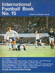International Football Book No. 15 in 1972 featuring Scotland v England.
