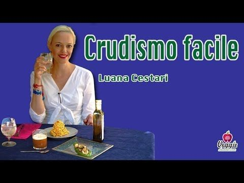 Crudismo facile - Luana Cestari
