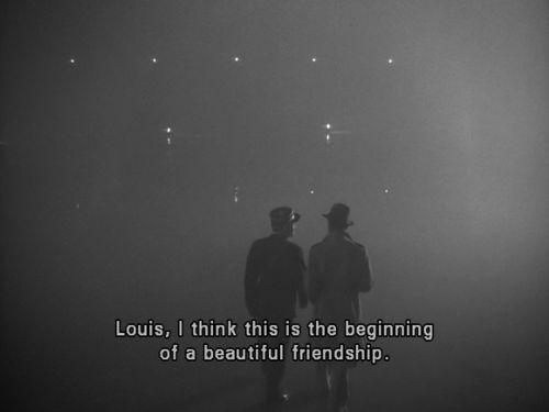 """Louis, I think this is the beginning of a beautiful friendship."" -- #Casablanca   #HumphreyBogart  #ClaudeRains"