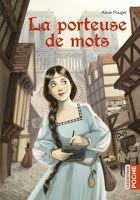 Les lectures de Mylène: La Porteuse de mots d'Anne Pouget