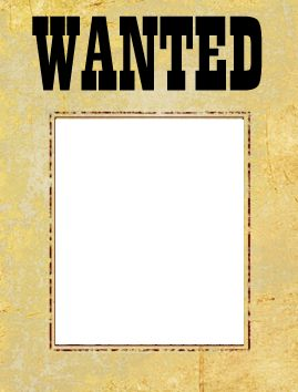 wanted poster template free | most wanted poster template | free printable wanted posters | free ...